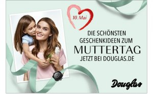 Douglas am Muttertag
